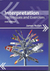 Interpretation (2nd edition) Techniques and Exercises, by James Nolan